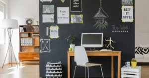 Having a chalkboard wall in your home office will help inspire you.